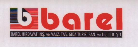 Barel Hırdavat İnş.Malz.Taş.Gıda Turz.San.Tic.Ltd.Şti.